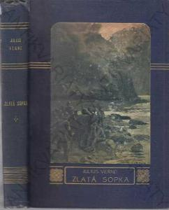Zlatá sopka Julius Verne modrá lipská 1908 J. R. V