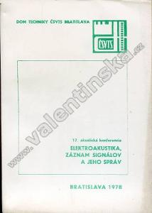 Elektroakustika, záznam signálov a jeho správ
