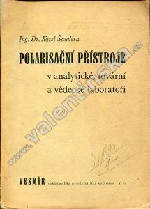 Polarisační přístroje v analytické, tovární a...