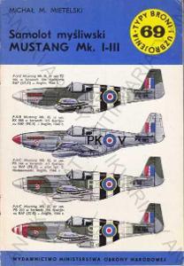 Samolot mysliwski MUSTANG Mk. I-III Mietelski 1981