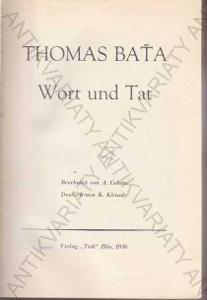 Wort und Tat Thomas Baťa 1936 Verlag Tisk Zlín