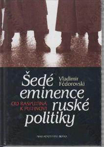 Šedé eminence ruské politiky Vladimír Fédorovski