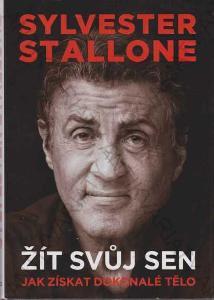 Sylvester Stallone: Žít svůj sen Stallone XYZ