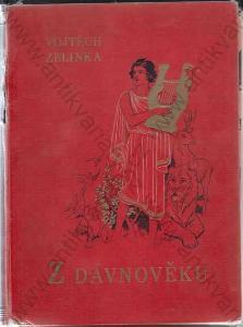 Z dávnověku Vojtěch Zelinka 1929