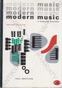 Modern Music Paul Griffiths 1994