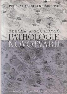 Obecná a soustavná pathologie novotvarů 1950 Praha