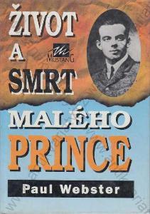 Život a smrt malého prince Paul Webster 1995