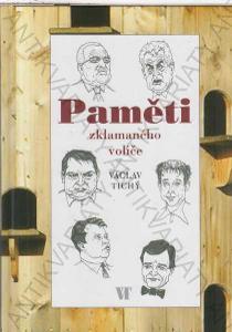 Paměti zklamaného voliče Václav Tichý 2012