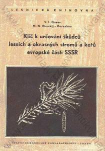 Klíč k určování škůdců stromů a keřů 1953 SZN