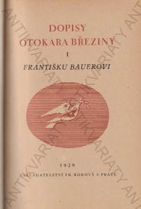 Dopisy Otokara Březiny Fr. Bauerovi
