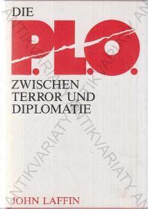 Die P.L.O Zwischen Terror und Diplomatie 1983
