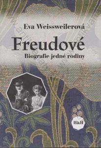 Freudové: biografie jedné rodiny Eva Weissweiler