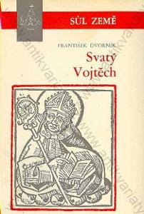 Svatý Vojtěch František Dvorník 1967 Řím