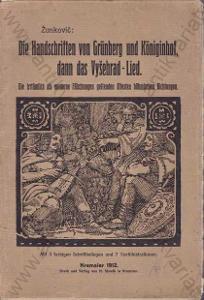 Die Handschriften von Grünberg und Königinhof 1912