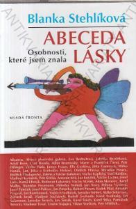 Abeceda lásky Blanka Stehlíková Mladá fronta 2009