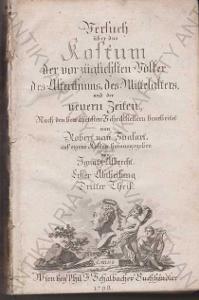 Versuch über das Kostum Robert von Spalart 1798