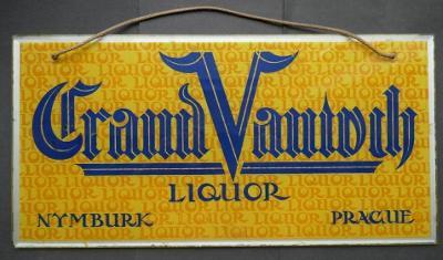 "skleněná CEDULE ""GRAND VANTOCH"" LIQUOR NYMBURK - PRAGUE !!!! 40 x 20cm"