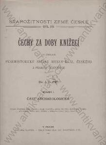 Starožitnosti země České - Čechy za doby knížecí
