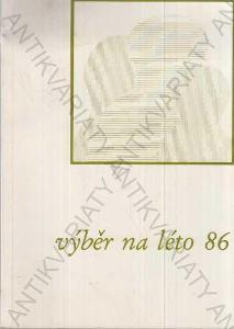 Výběr na léto 86 František Vaněček Vídeň 1986