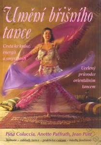 Umění břišního tance 2005 Rybka Publischers, Praha