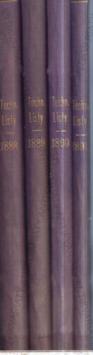 Technické listy 4 ročníky 1888-1891