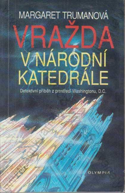 Vražda v národní katedrále Margaret Trumanová 1993 - Knihy