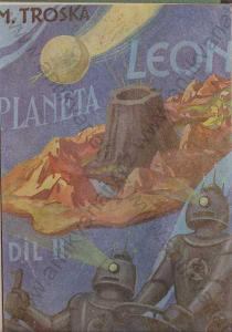 Planeta Leon díl 2  J.M. Troska  K. Červenka 1944