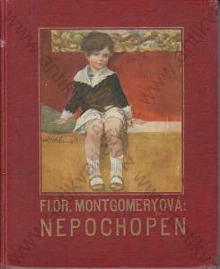 Nepochopen Fl. Montgomeryová A. Hynek, Praha 1930
