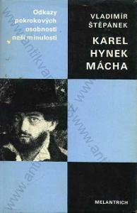 Karel Hynek Mácha V. Štěpánek 1984 Melantrich
