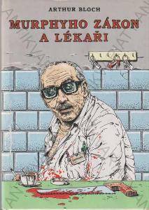 Murphyho zákon a lékaři Arthur Bloch 2001