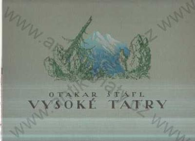 Vysoké Tatry Otakar Štáfl Obrazový cyklus