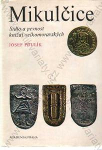 Mikulčice Josef Poulík Academia, Praha 1975