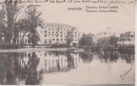 Piešťany (Pöstyén)- Hotel Thermia Palace