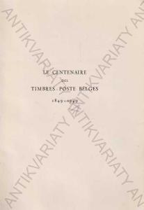 Le Centenaire des Timbres-poste Belges 1849-1949