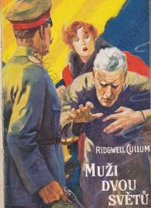 Muži dvou světů Ridgwell Cullum 1932 Praha