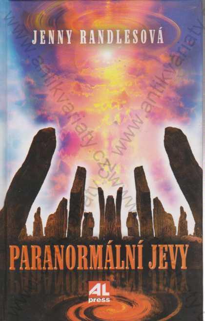Paranormální jevy Jenny Randlesová 1996 Alpress - Knihy
