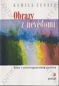 Obrazy z nevědomí Kamila Ženatá 2005