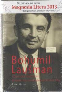 Bohumil Laušman -politický životopis P. Horák 2012