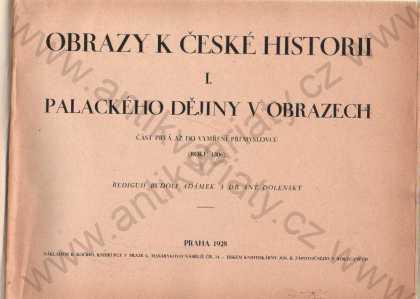Obrazy k české historii B. Kočí, Praha 1928