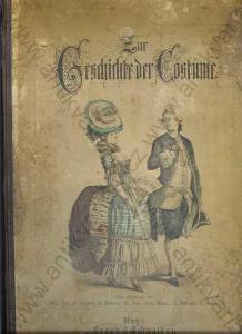 Zur Geschichte der Costüme