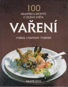 Vaření 100 nejlepších receptů z celého světa 1996