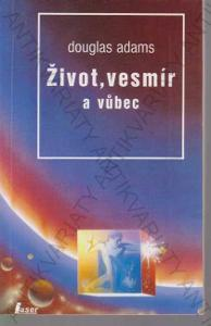 Život, vesmír a vůbec Douglas Adams Laser 1994