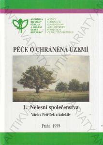 Péče o chráněná území I. Nelesní společenstva 1999