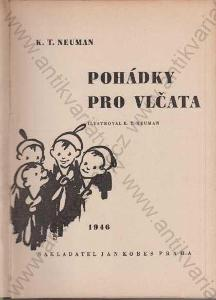 Pohádky pro vlčata K.T.Neuman Jan Kobes 1946
