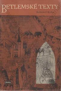 Betlémské texty Bohumil Ryba Orbis, Praha 1951