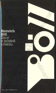 Ženy v krajině s řekou Heinrich Böll 1994 MF
