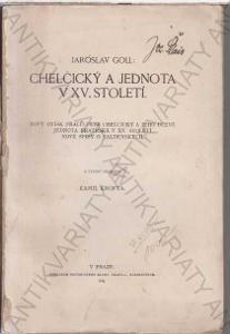 Chelčický a Jednota v XV. století Jaroslav Goll
