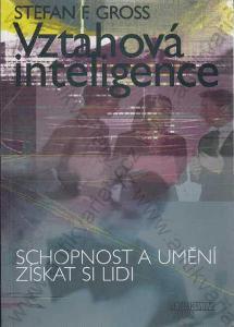 Vztahová inteligence Stefan F. Gross 2000
