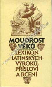 Moudrost věků – Lexikon latinských výroků, příslov