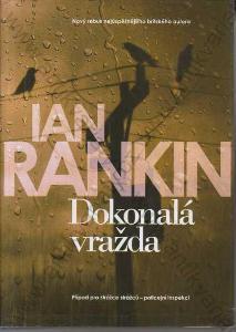 Dokonalá vražda Ian Rankin BB/art, Praha 2016